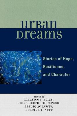 Urban Dreams: Stories of Hope, Resilience and Character