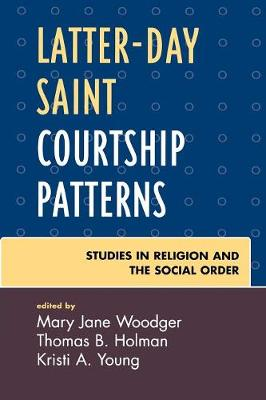 Latter-day Saint Courtship Patterns