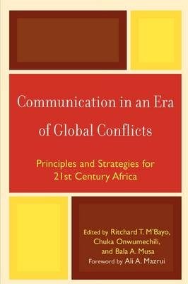 Communication in an Era of Global Conflicts: Principles and Strategies for 21st Century Africa