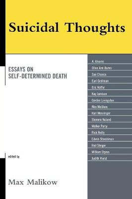 Suicidal Thoughts: Essays on Self-Determined Death