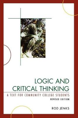Logic and Critical Thinking: A Text for Community College Students