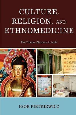 Culture, Religion, and Ethnomedicine: The Tibetan Diaspora in India