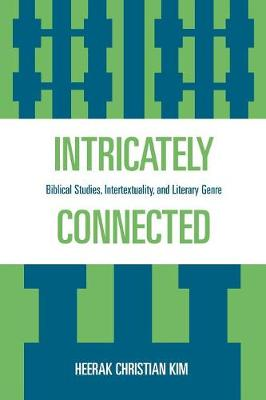 Intricately Connected: Biblical Studies, Intertextuality, and Literary Genre