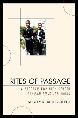Rites of Passage: A Program for High School African American Males