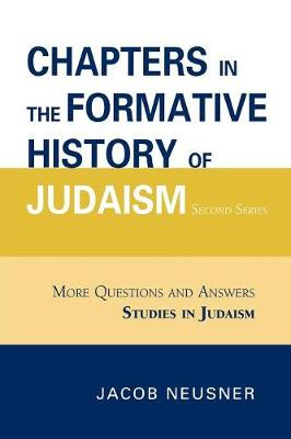 Chapters in the Formative History of Judaism: Second Series