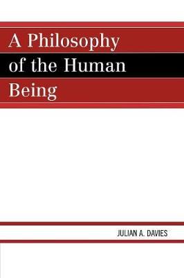 A Philosophy of the Human Being