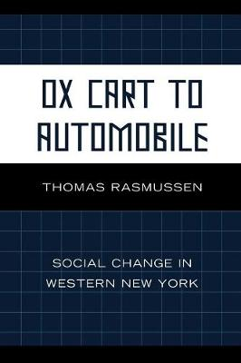 Ox Cart to Automobile: Social Change in Western New York