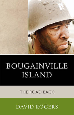 Bougainville Island: The Road Back