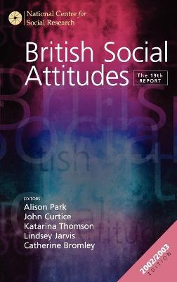 British Social Attitudes: The 19th Report