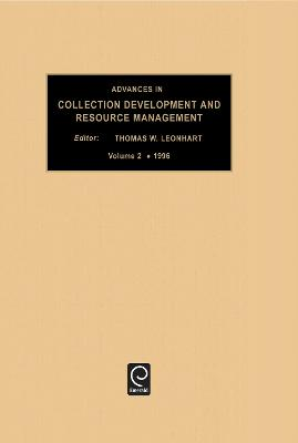 Advances in Collection development and resource management
