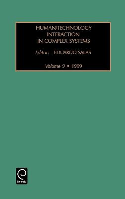 Human/Technology Interaction in Complex Systems