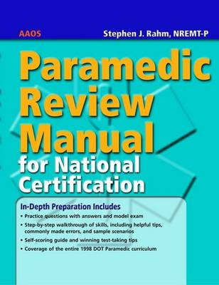 Paramedic Review Manual for National Certification