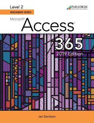 Benchmark Series: Microsoft Access 2019 Level 2: Access Code Card and Text (code via mail)