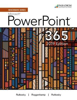 Benchmark Series: Microsoft PowerPoint 2019: Text and eBook (access code via mail)