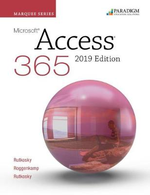 Marquee Series: Microsoft Access 2019: Text and eBook (access code via mail)