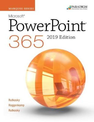 Marquee Series: Microsoft PowerPoint 2019: Text and eBook (access code via mail)