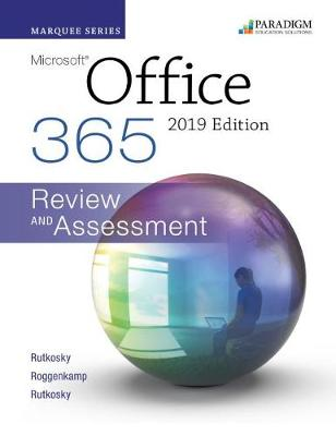 Marquee Series: Microsoft Office 2019: Text, Review and Assessment Workbook and eBook (access code via mail)