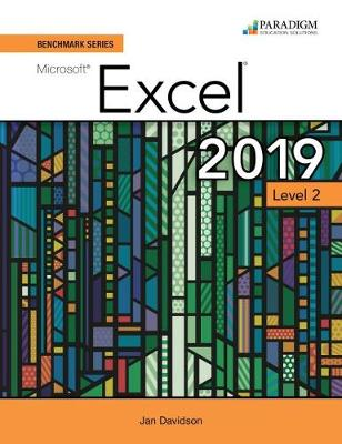 Benchmark Series: Microsoft Excel 2019 Level 2: Text, Review and Assessments Workbook and eBook (access code via mail)