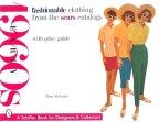 Fashionable Clothing from the Sears Catalogs: Early 1960s