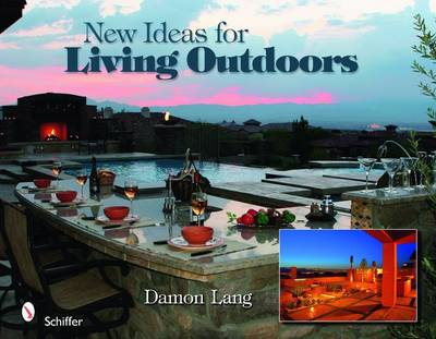 New Ideas for Living Outdoors