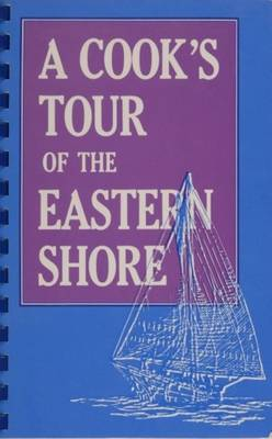 A Cookas Tour of the Eastern Shore