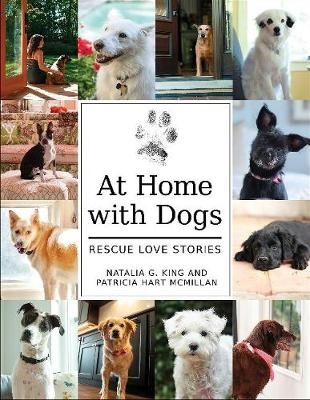 At Home with Dogs: Rescue Love Stories