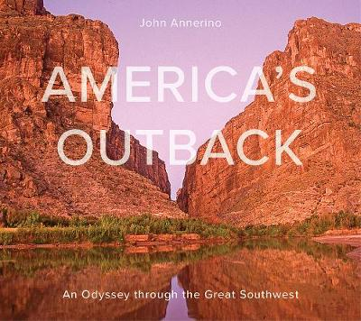 America's Outback: An Odyssey through the Great Southwest