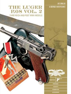 Luger P.08 Vol. 2: Third Reich and Post-WWII Models