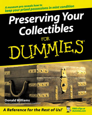 Preserving Your Collectibles For Dummies