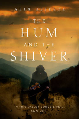 The Hum and the Shiver