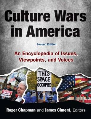 Culture Wars: An Encyclopedia of Issues, Viewpoints and Voices