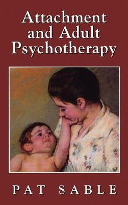 Attachment and Adult Psychotherapy