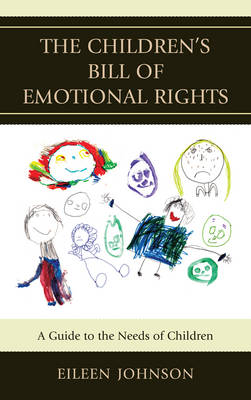 The Children's Bill of Emotional Rights: A Guide to the Needs of Children