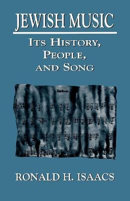Jewish Music: Its History, People, and Song