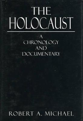 The Holocaust: A Chronology and Documentary