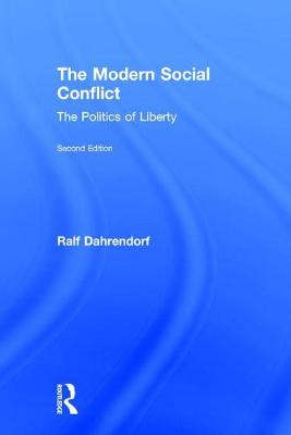 The Modern Social Conflict: The Politics of Liberty