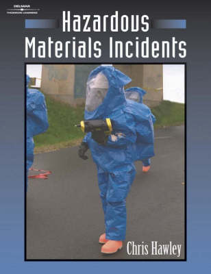 Hazardous Materials Incidents: Response and Operation