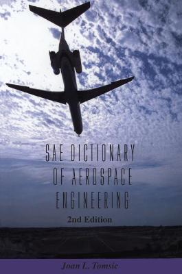 SAE Dictionary of Aerospace Engineering