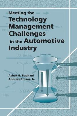Meeting the Technology Management Challenges in the Automotive Industry