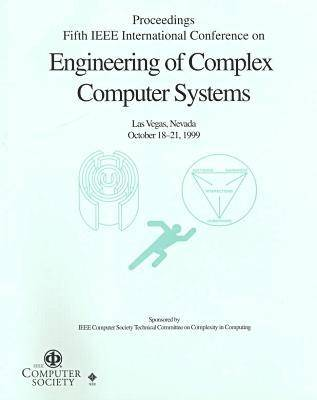 5th International Conference on Engineering of Complex Computer Systems (Iceccs 99): Conference Proceedings