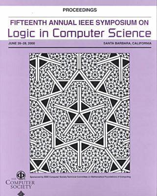 Logic in Computer Science (Lics 2000)