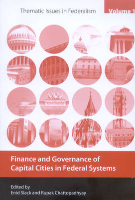 Finance and Governance of Capital Cities in Federal Systems: Volume 1