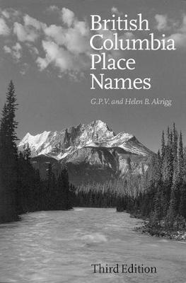 British Columbia Place Names: Third Edition