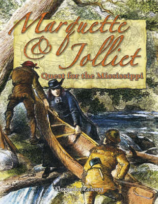 Marquette and Jolliet: Quest for the Mississippi