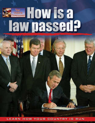 How is a Law Passed?: People, Power and Process