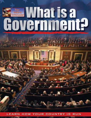 What is a Government?: People, Power and Process