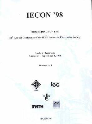 Annual Conference of the Industrial Electronics Society: 1998,24th