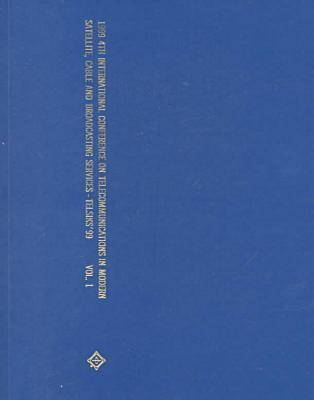 1999 4th Telecommunications in Modern Satellite, Cable and Broadcasting Services (Telsiks): Conference Proceedings