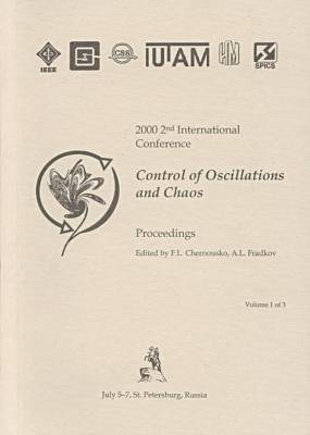 Control of Oscillations and Chaos: International Conference: 2nd