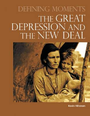 Defining Moments: The Great Depression and the New Deal